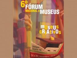 Cartaz 6 forum nacional de museus1 270x202 - Fórum Nacional de Museus realiza sexta edição na próxima semana em Belém (PA)