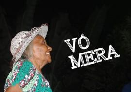 vó mera2 270x191 - Programação cultural homenageia as mulheres durante o mês de marçono Estado