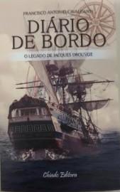 """Capa Diário de Bordo 169x270 - Romance """"Diário de Bordo – O Legado de Jacques Drouvot"""" é lançado na Fundação Casa de José Américo"""