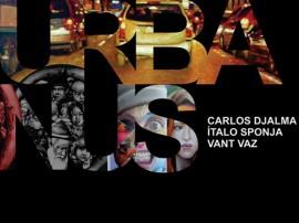 Cartaz URBANUS 270x202 - Cearte realiza exposição coletiva Urbanus com Carlos Djalma, Ítalo Sponja e Vant