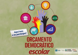 orcamento democratico escolar cartaz 1 270x191 - Governo do Estado inicia quinto ciclo do Orçamento Democrático Escolar