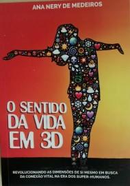 """Capa livro ...em 3D 190x270 - Na Fundação Casa de José Américo: Psicóloga lança livro """"O sentido da vida em 3D"""""""