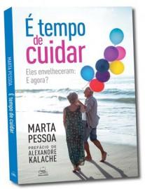 Marta Pessoa capa 207x270 - Especialista lança livro sobre oscuidados com os familiares idosos